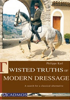 twistedtruthsofmoderndressage